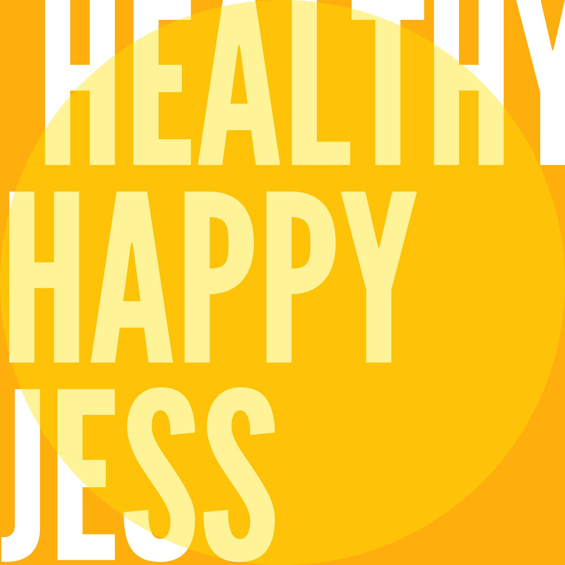 HEALTHYHAPPYJESS